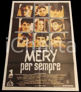 1989 MERY PER SEMPRE Michele PLACIDO Claudo AMENDOLA *Manifesto 100x140