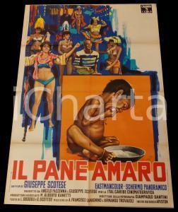 1968 IL PANE AMARO Documentario di Giuseppe Maria SCOTESE *Manifesto 100x140