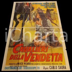 1964 I CAVALIERI DELLA VENDETTA Francisco RABAL Lea MASSARI *Manifesto 140x200