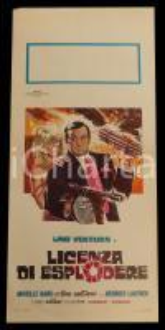 1966 LICENZA DI ESPLODERE Lino VENTURA Mireille DARC *Manifesto 32x70 cm