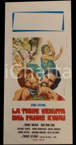 1975 LA TIGRE VENUTA DAL FIUME KWAI George EASTMAN *Manifesto 32x70 cm