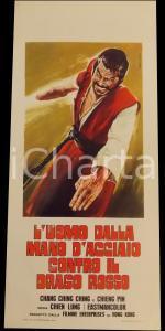 1970 L'UOMO DALLA MANO D'ACCIAIO CONTRO IL DRAGO ROSSO *Manifesto 32x70 cm