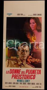 1967 LE DONNE DEL PIANETA PREISTORICO Wendell COREY Keith LARSEN Manifesto 32x70