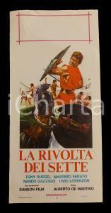 1964 LA RIVOLTA DEI SETTE Tony RUSSEL Nando GAZZOLO *Manifesto PEPLUM 32x70 cm