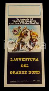 1975 L'AVVENTURA DEL GRANDE NORD Mike MAZURKI Jimmy KANE *Manifesto 32x70 cm