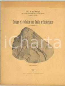 1913 PARIS Charles FREMONT Origine et évolution des outils préhistoriques 42 pp.
