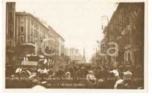 1921 MILANO Sagra della Vittoria - Passaggio dei gloriosi mutilati *Cartolina