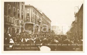 1921 MILANO Sagra della Vittoria - Consacrazione Milite Ignoto - Corso Vittoria
