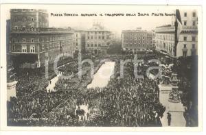 1921 ROMA Piazza Venezia - Sagra della Vittoria - Trasporto salma Milite Ignoto