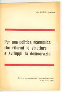 1965 Pietro INGRAO Per una politica economica che riformi le strutture - PCI