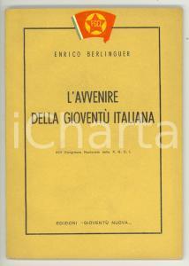 1953 Enrico BERLINGUER L'avvenire della gioventù italiana - Pubblicazione FGCI