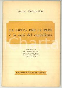 1951 Mauro SCOCCIMARRO La lotta per la pace e la crisi del capitalismo - PCI