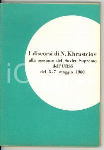 1960 Nikita KHRUSTCIOV Discorsi alla sessione del Soviet Supremo dell'URSS