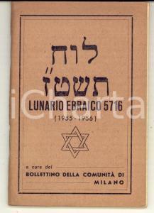 1955-56 COMUNITA' DI MILANO Lunario ebraico anno 5716 - Illustrato 84 pp.