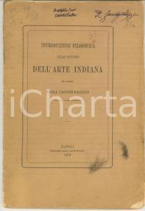 1870 N. TACCONE GALLUCCI Introduzione allo studio dell'arte indiana ^AUTOGRAFO