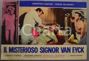 1967 IL MISTERIOSO SIGNOR VAN EYCK Espartaco SANTONI Fotobusta 66x46 cm