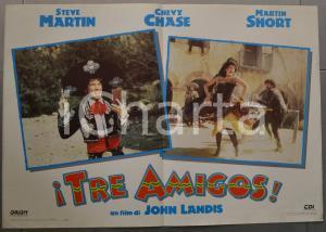 1987 I TRE AMIGOS Martin SHORT Steve MARTIN Chevy CHASE Fotobusta 66x46 cm
