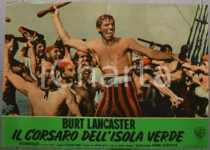 1953 IL CORSARO DELL'ISOLA VERDE Burt LANCASTER Fotobusta 66x46 cm (4)