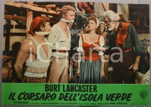 1953 IL CORSARO DELL'ISOLA VERDE Burt LANCASTER Fotobusta 66x46 cm (2)