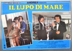1987 IL LUPO DI MARE Andrea RONCATO Gigi SAMMARCHI Kara DONATI Fotobusta 66x46