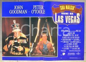 1991 SUA MAESTÀ VIENE DA LAS VEGAS John GOODMAN Peter O'TOOLE Fotobusta 66x46 cm