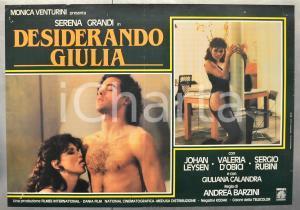 1986 DESIDERANDO GIULIA Serena GRANDI Johan LEYSEN Fotobusta 66x46 cm