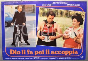 1982 DIO LI FA POI LI ACCOPPIA Johnny DORELLI Lino BANFI - STENO Fotobusta 66x46