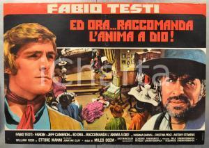 1968 ED ORA...RACCOMANDA L'ANIMA A DIO! Fabio TESTI - FARDIN Fotobusta 66x46 cm