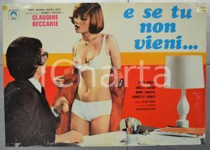 1977 E SE TU NON VIENI Claudine BECCARIE Jean ROCHE Fotobusta DANNEGGIATA 66x46