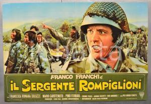 1973 IL SERGENTE ROMPIGLIONI Franco FRANCHI Mario CAROTENUTO Fotobusta 66x46 cm