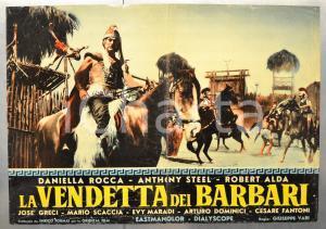 1960 LA VENDETTA DEI BARBARI Anthony STEEL Robert ALDA - Fotobusta DANNEGGIATA