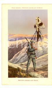 1915 ca WW1 FRONTE ITALIANO Sentinella avanzata sullo Stelvio *Cartolina FP NV