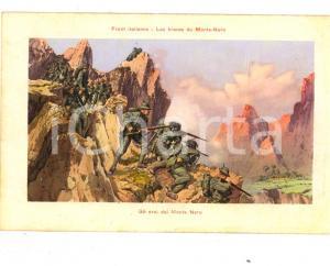 1915 ca WW1 FRONTE ITALIANO Gli eroi del Monte Nero *Cartolina postale FP NV