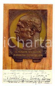 1929 FIRENZE Casa CELLINI - Targa MUSSOLINI Se avanzo seguitemi *Cartolina FP