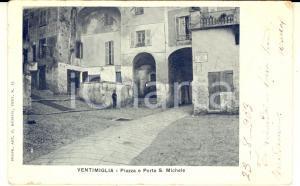 1903 VENTIMIGLIA Piazza Porta S. Michele *Cartolina ANIMATA VINTAGE FP VG