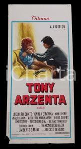 1973 TONY ARZENTA Alain DELON Carla GRAVINA Duccio TESSARI *Manifesto 32x70 cm