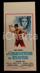 1965 IL CONQUISTATORE DI ATLANTIDE Kirk MORRIS Luciana GILLI *Manifesto 32x70 cm