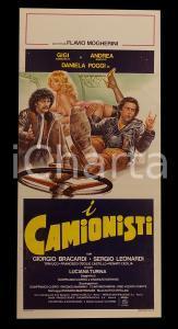 1982 I CAMIONISTI Andrea RONCATO Gigi SAMMARCHI Daniela POGGI *Manifesto 32x70