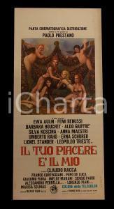 1973 IL TUO PIACERE E' IL MIO Sylva KOSCINA Barbara BOUCHET *Manifesto 32x70 cm