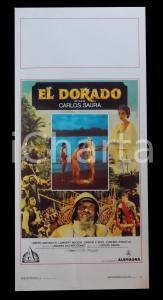 1988 EL DORADO A peso d'oro - Carlos SAURA Omero ANTONUTTI *Manifesto 32x70 cm