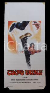 1970 ca COLPO FATALE Kam KANG  Yasuaki KURATA *Manifesto ARTI MARZIALI 32x70