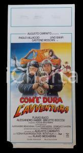 1987 COM'E' DURA L'AVVENTURA Lino BANFI Paolo VILLAGGIO *Manifesto 32x70 cm