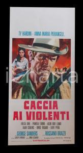 1968 CACCIA AI VIOLENTI Ty HARDIN Pier ANGELI Rossano BRAZZI *Manifesto 31x66 cm