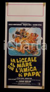 1980 LA LICEALE AL MARE CON L'AMICA DI PAPA' Marisa MELL Alvaro VITALI Manifesto