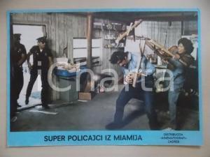 1985 MIAMI SUPERCOPS Bud SPENCER Terence HILL *Lobby card EDIZIONE CROATA