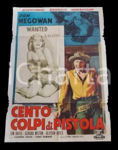1958 CENTO COLPI DI PISTOLA Jim DAVIS Don MEGOWAN *Manifesto WESTERN 100x140 cm