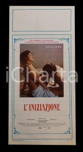 1987 L'INIZIAZIONE Serena GRANDI Claudine AUGIER Marina VLADY *Manifesto EROTICO