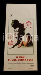 1979 LE MANI DI UNA DONNA SOLA Marina HEDMAN Bibi CASSINELLI *Manifesto 32x70 cm