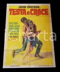 1969 TESTA O CROCE John ERICSON Spela ROZIN Edwige FENECH *Manifesto WESTERN