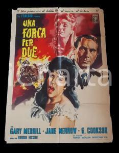1965 UNA FORCA PER DUE Gary MERRILL Jane MERROW Georgina COOKSON *Manifesto